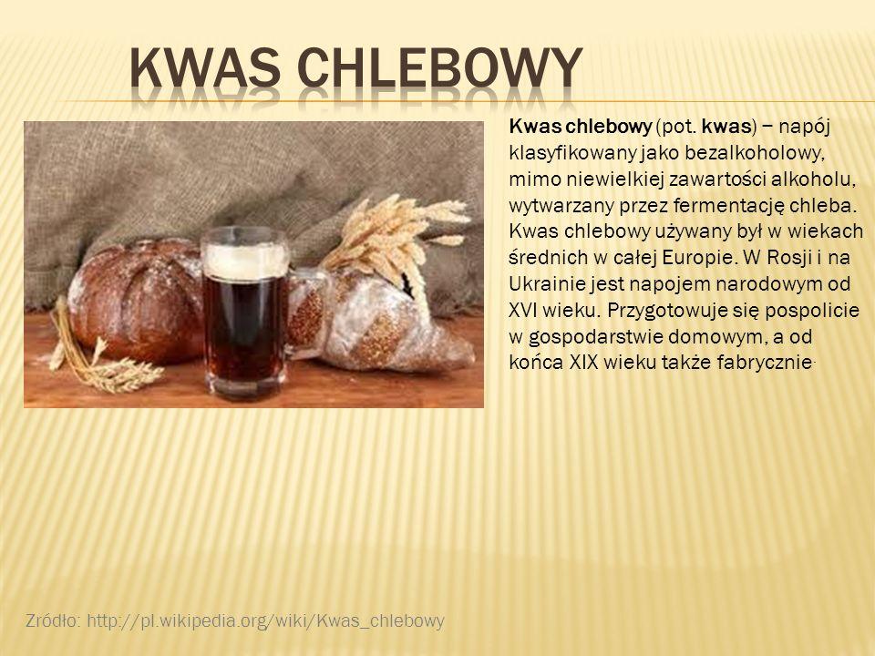 Kwas chlebowy (pot. kwas) napój klasyfikowany jako bezalkoholowy, mimo niewielkiej zawartości alkoholu, wytwarzany przez fermentację chleba. Kwas chle