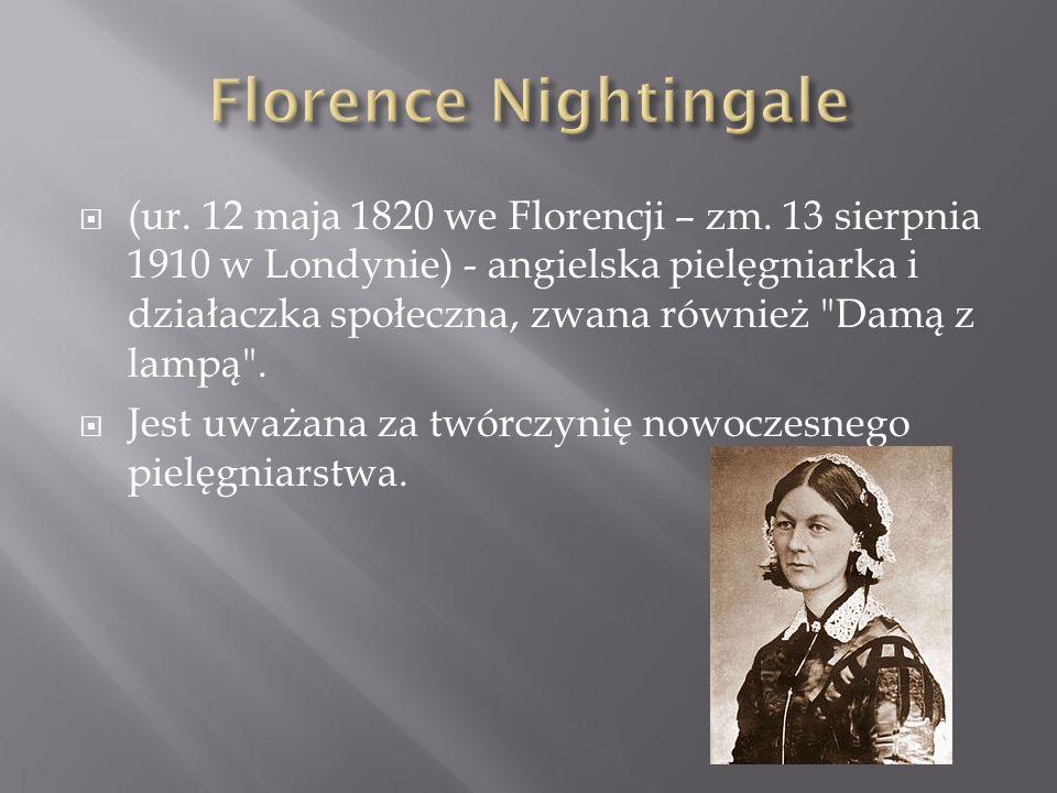 (ur. 12 maja 1820 we Florencji – zm. 13 sierpnia 1910 w Londynie) - angielska pielęgniarka i działaczka społeczna, zwana również
