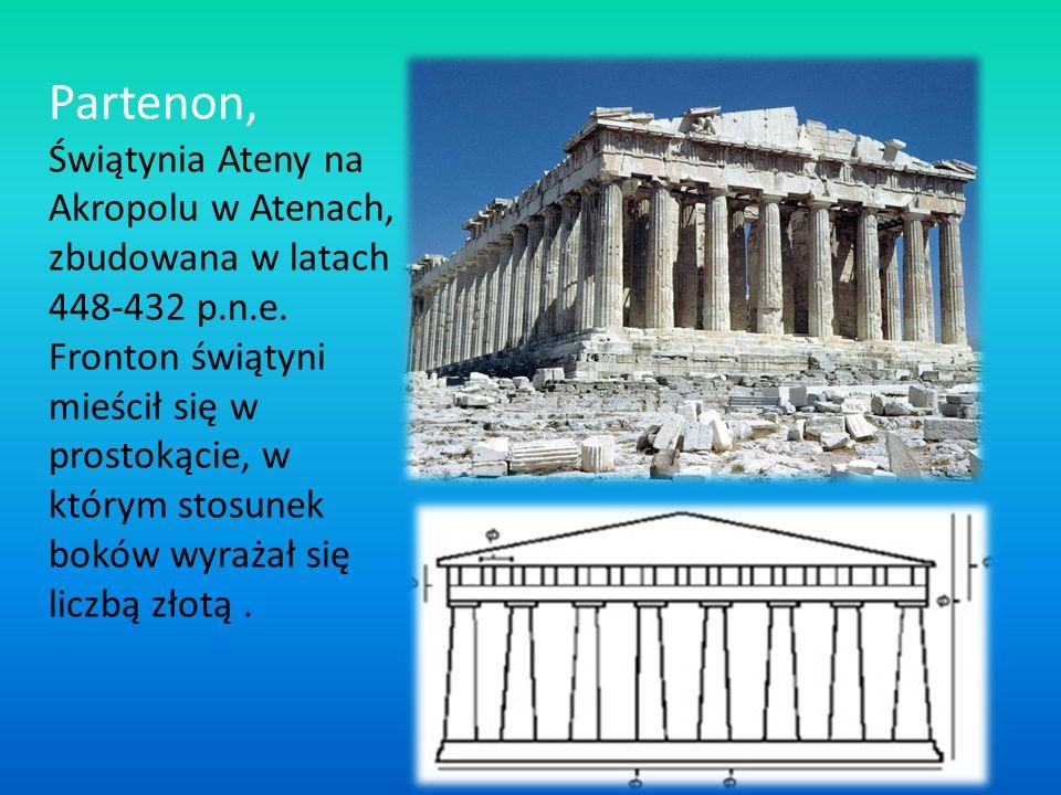 Partenon, Świątynia Ateny na Akropolu w Atenach, zbudowana w latach 448-432 p.n.e. Fronton świątyni mieścił się w prostokącie, w którym stosunek boków