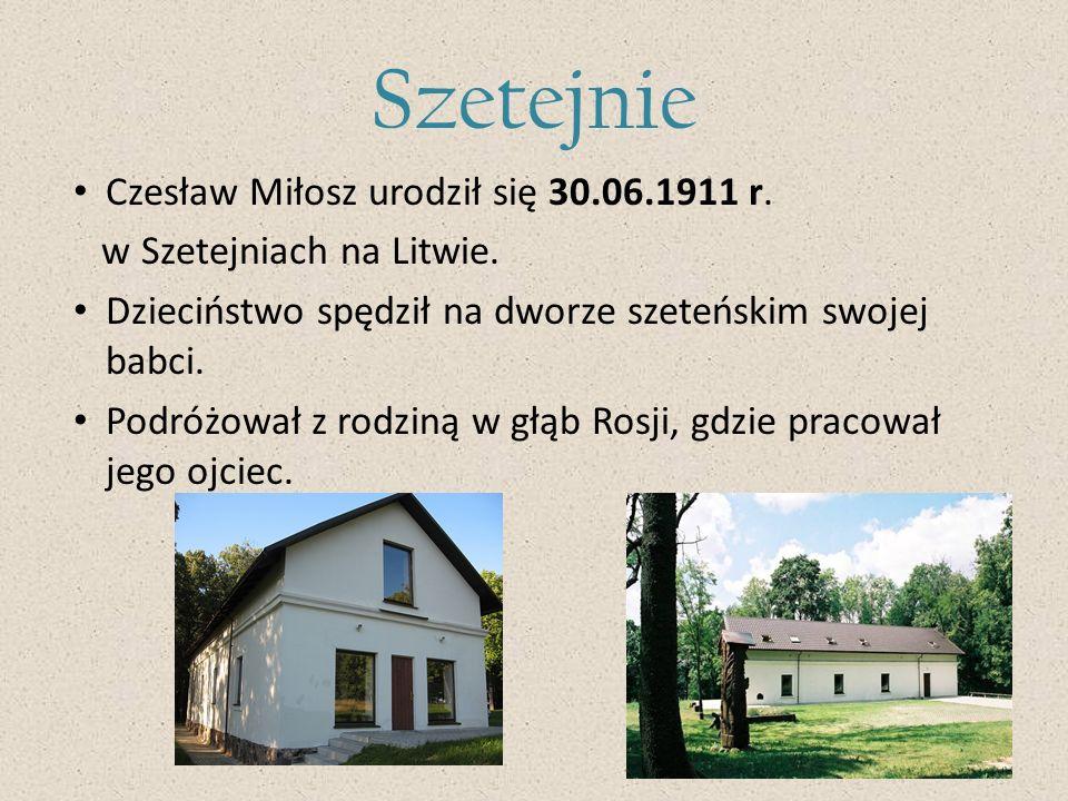Źródło: www.milosz.pl www.wikipedia.pl www.milosz.klp.pl www.youtube.com www.culture.pl www.wikiquote.org www.dzieje.pl