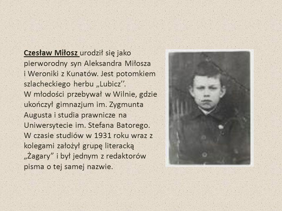 Czesław Miłosz urodził się jako pierworodny syn Aleksandra Miłosza i Weroniki z Kunatów. Jest potomkiem szlacheckiego herbu Lubicz. W młodości przebyw