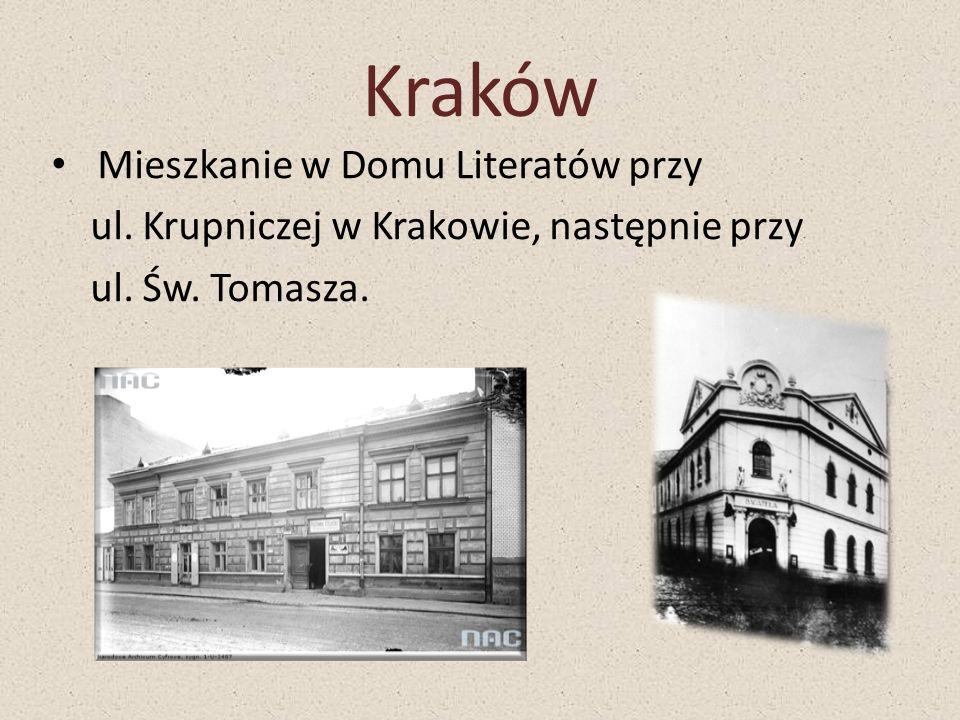 Mieszkanie w Domu Literatów przy ul. Krupniczej w Krakowie, następnie przy ul. Św. Tomasza. Kraków