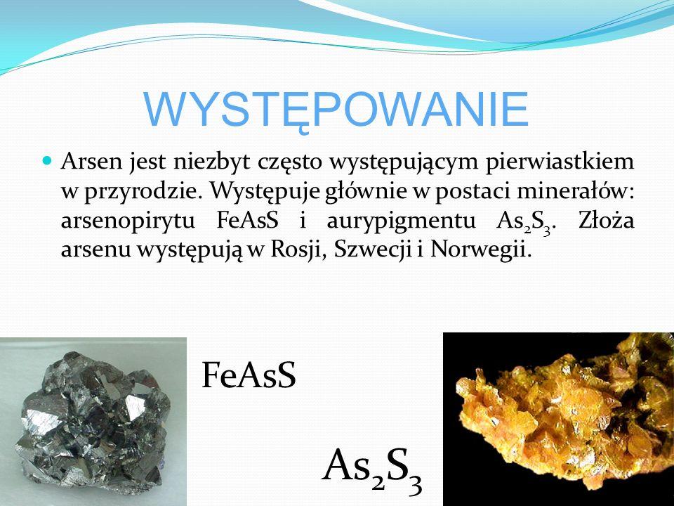 WYSTĘPOWANIE Arsen jest niezbyt często występującym pierwiastkiem w przyrodzie.