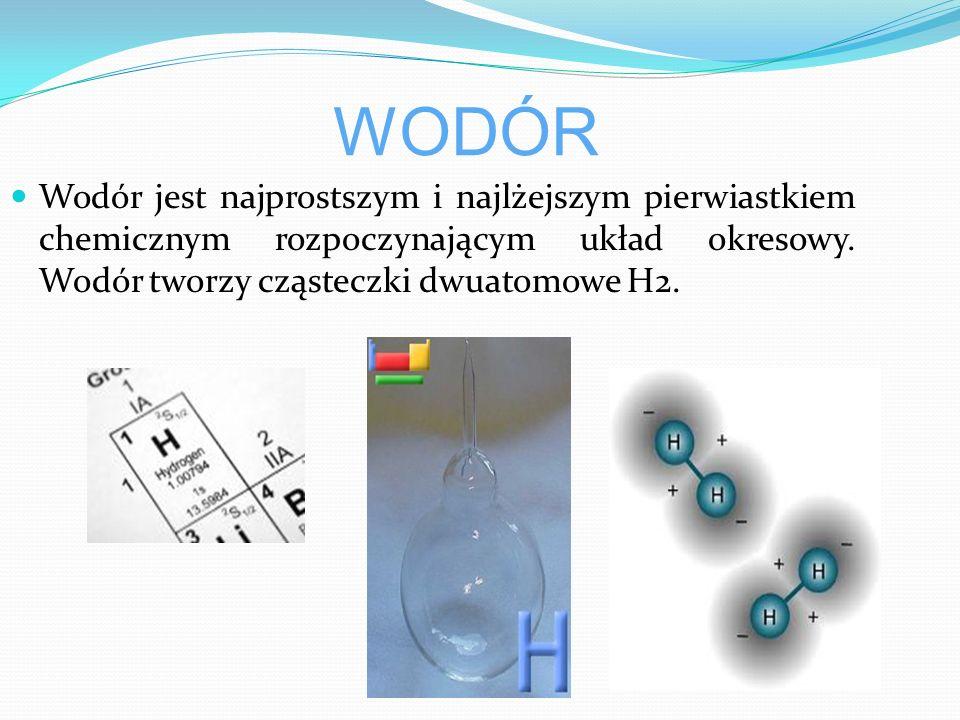 Jest bezbarwnym, bezwonnym gazem, słabo rozpuszczalnym w wodzie Jest pierwiastkiem o najmniejszej gęstości Czysty wodór pali się, ale nie podtrzymuje palenia Łączy się z innymi pierwiastkami Mieszanina wodoru i tlenu w stosunku 2:1 to tzw.