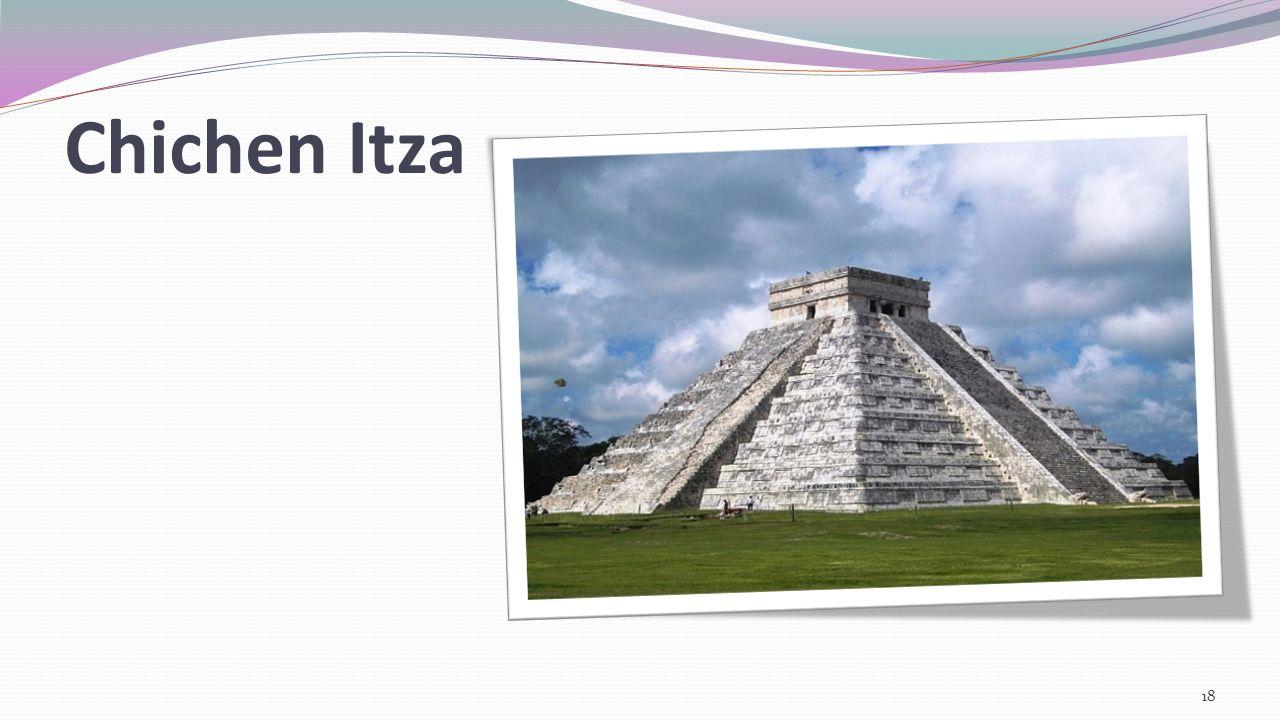 Chichen Itza - budowa Ma kwadratową podstawę o bokach długości 55 m i wysokość 30 m.