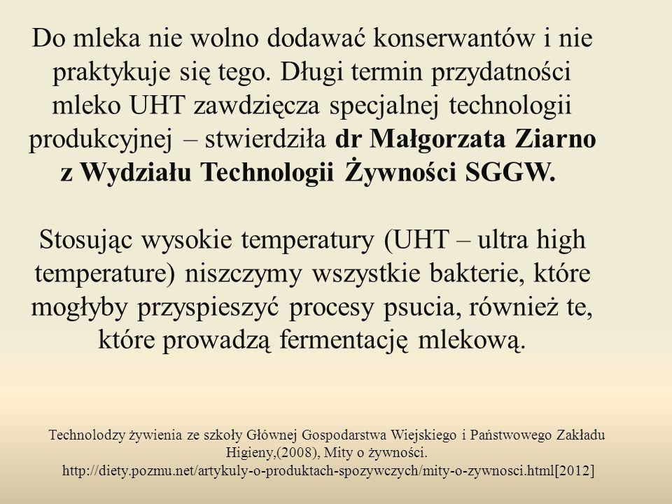Technolodzy żywienia ze szkoły Głównej Gospodarstwa Wiejskiego i Państwowego Zakładu Higieny,(2008), Mity o żywności. http://diety.pozmu.net/artykuly-
