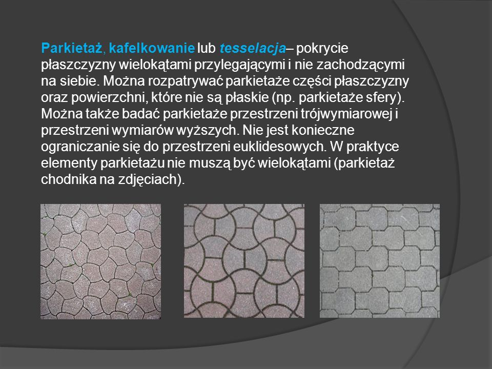 PARKIETA Ż W ARCHITEKTURZE Pałac Alhambra - zastosowanie geometrii w zdobnictwie.