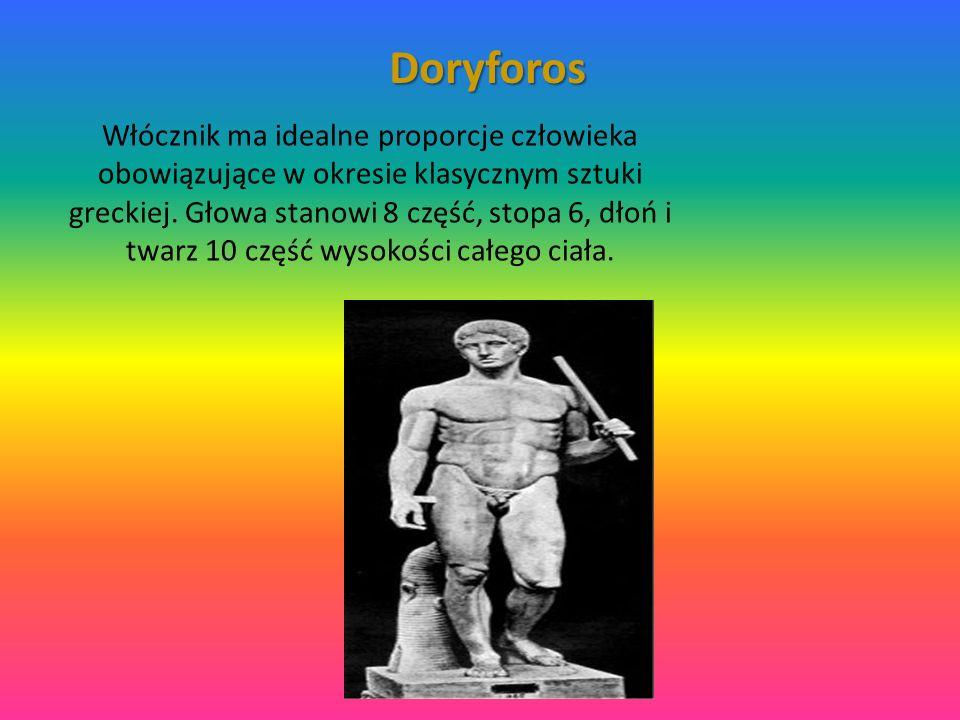Doryforos Włócznik ma idealne proporcje człowieka obowiązujące w okresie klasycznym sztuki greckiej.