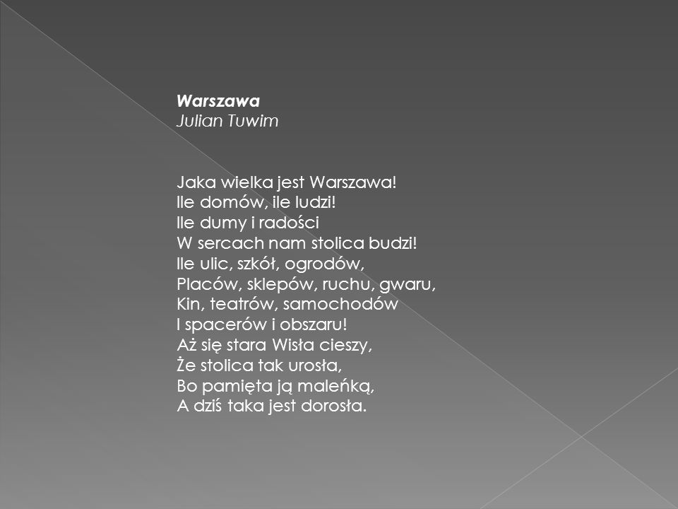 Warszawa Julian Tuwim Jaka wielka jest Warszawa.Ile domów, ile ludzi.