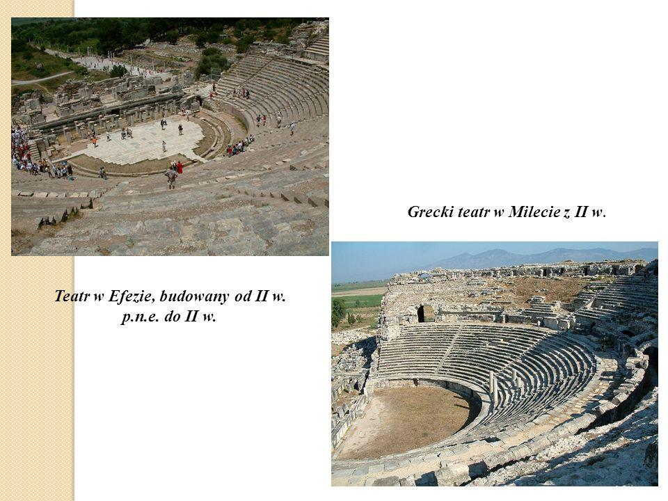 Teatr w Efezie, budowany od II w. p.n.e. do II w. Grecki teatr w Milecie z II w.