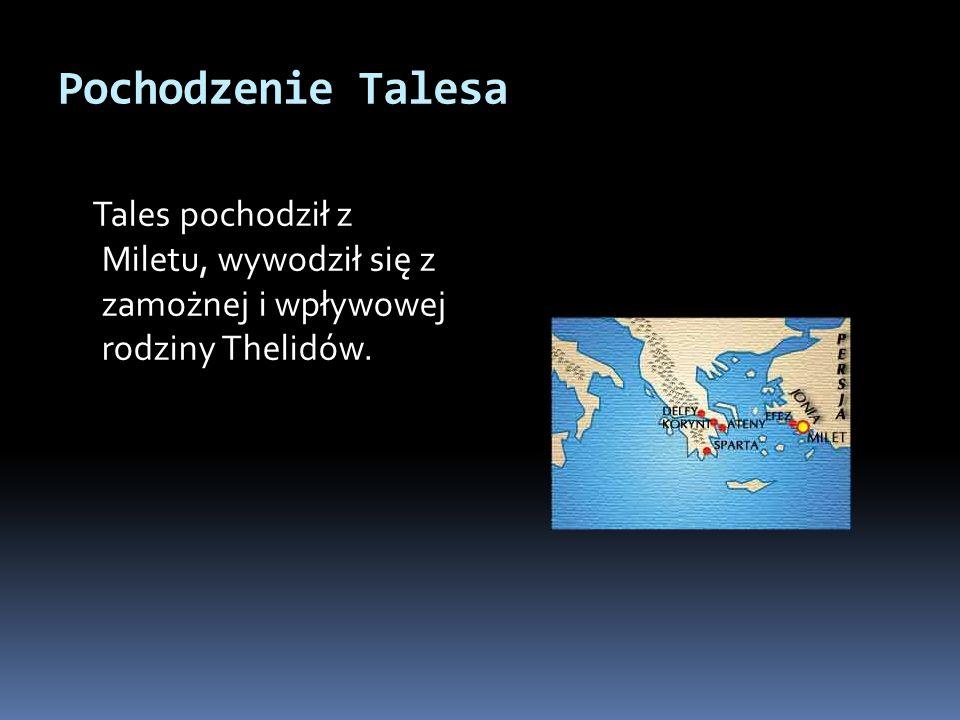 Datowanie Talesa z Miletu Tales miał przepowiedzieć wspomniane przez Herodota zaćmienie słońca, które miało zdarzyć się pod koniec wojny Medów i Lidyjczyków.