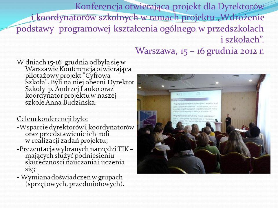Konferencja otwierająca projekt dla Dyrektorów i koordynatorów szkolnych w ramach projektu Wdrożenie podstawy programowej kształcenia ogólnego w przed