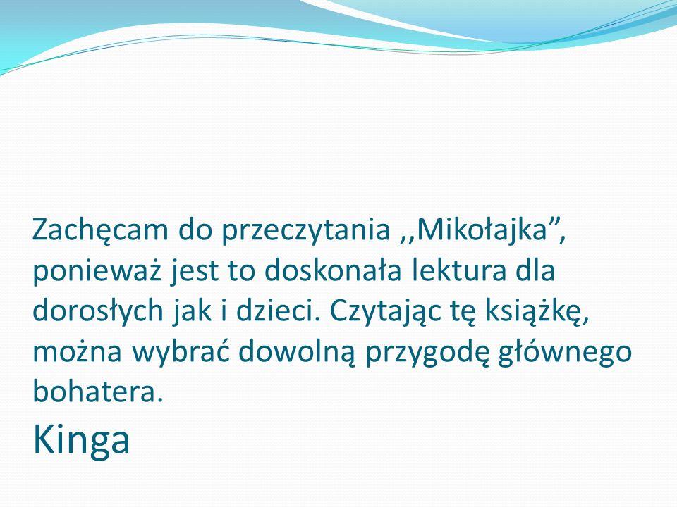 Moim zdaniem książka,,Mikołajek jest bardzo ciekawa i śmieszna. Natalia