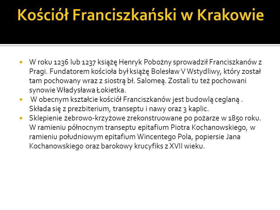W roku 1236 lub 1237 książę Henryk Pobożny sprowadził Franciszkanów z Pragi. Fundatorem kościoła był książę Bolesław V Wstydliwy, który został tam poc
