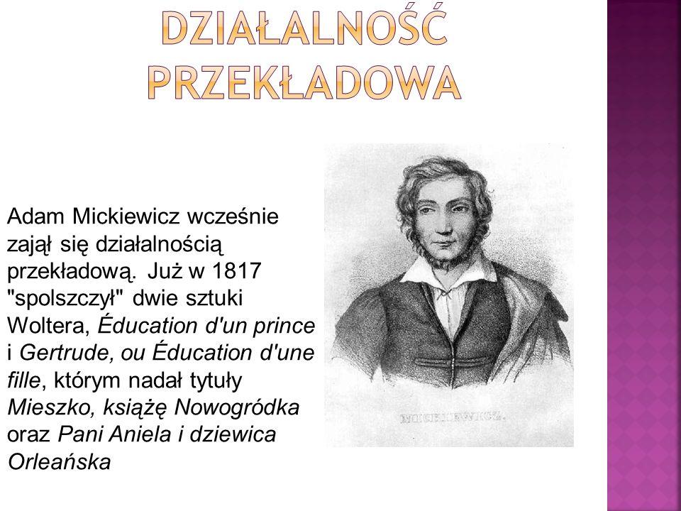 Wielu badaczy twórczości Mickiewicza zwróciło uwagę na fakt, że genialny talent poetycki autora Romantyczności przygasł bardzo w drugim okresie parysk