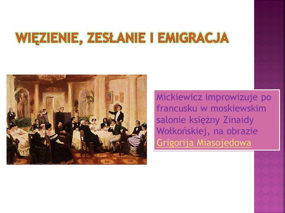Mickiewicz improwizuje po francusku w moskiewskim salonie księżny Zinaidy Wołkońskiej, na obrazie Grigorija Miasojedowa Grigorija Miasojedowa Mickiewicz improwizuje po francusku w moskiewskim salonie księżny Zinaidy Wołkońskiej, na obrazie Grigorija Miasojedowa Grigorija Miasojedowa