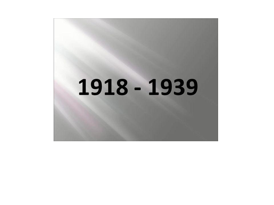 1918 - 1939