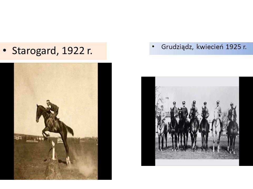 Starogard, 1922 r. Grudziądz, kwiecień 1925 r.