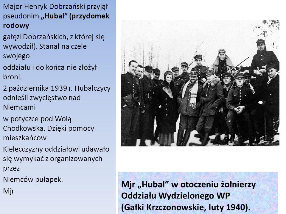 Mjr Hubal w otoczeniu żołnierzy Oddziału Wydzielonego WP (Gałki Krzczonowskie, luty 1940). Major Henryk Dobrzański przyjął pseudonim Hubal (przydomek