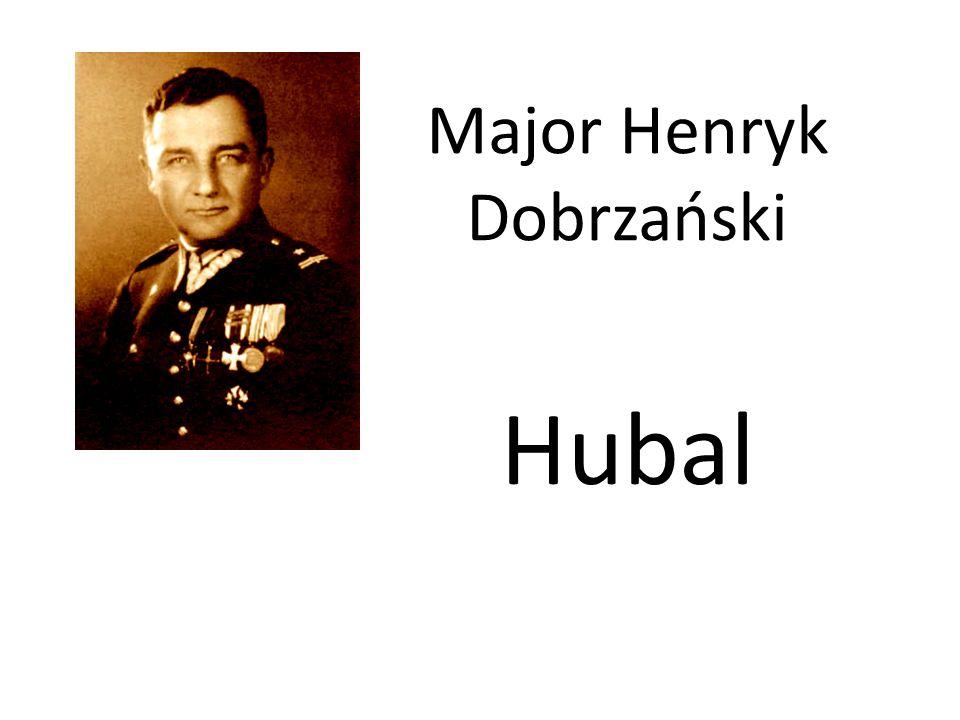 Major Henryk Dobrzański Hubal