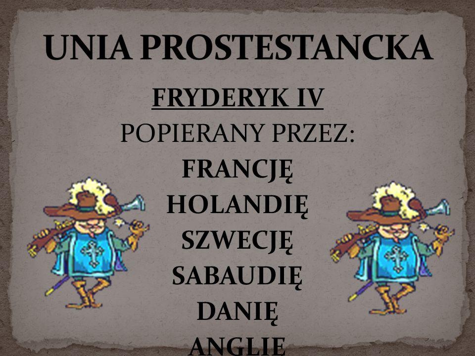 FRYDERYK IV POPIERANY PRZEZ: FRANCJĘ HOLANDIĘ SZWECJĘ SABAUDIĘ DANIĘ ANGLIĘ ROSJĘ TURCJĘ
