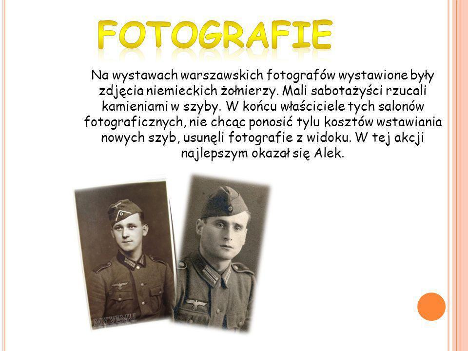 Na wystawach warszawskich fotografów wystawione były zdjęcia niemieckich żołnierzy. Mali sabotażyści rzucali kamieniami w szyby. W końcu właściciele t