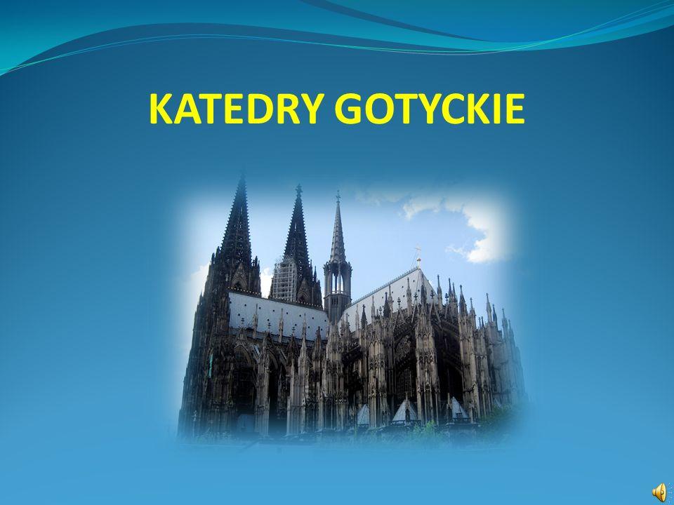 KATEDRY GOTYCKIE