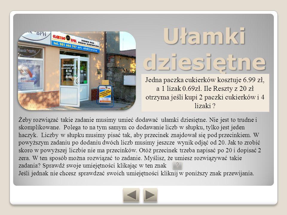 Kilka zadań dla utrwalenia 1.Ela i Ania chcą kupić dwa chomiki i klatkę.