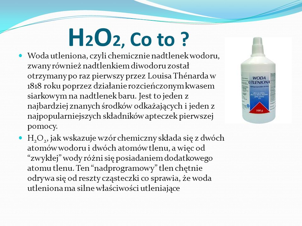H 2 O 2, Co to .