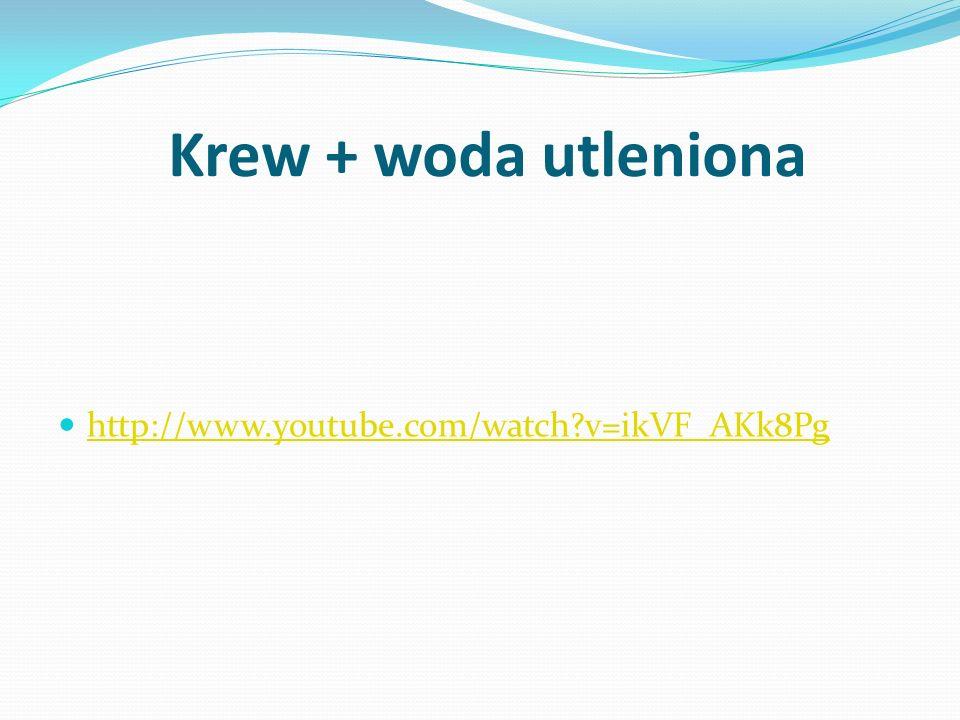 Krew + woda utleniona http://www.youtube.com/watch?v=ikVF_AKk8Pg