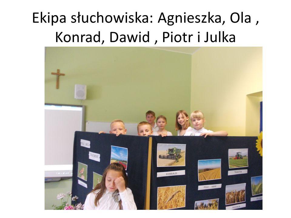 Ekipa słuchowiska: Agnieszka, Ola, Konrad, Dawid, Piotr i Julka