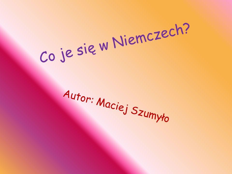 Korzystałem z : http://niemcy.lovetotravel.pl/kuchnia_niemiecka https://www.google.pl/imghp?hl=pl&tab=wi