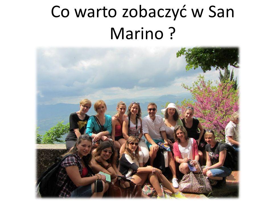 Co warto zobaczyć w San Marino ?