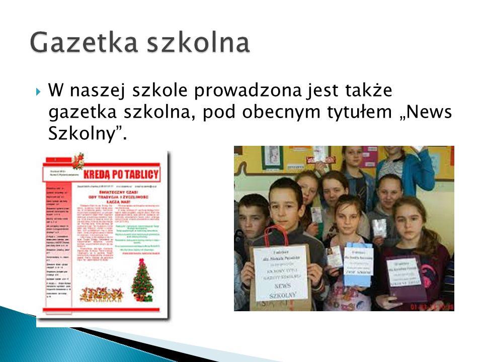 W naszej szkole prowadzona jest także gazetka szkolna, pod obecnym tytułem News Szkolny.