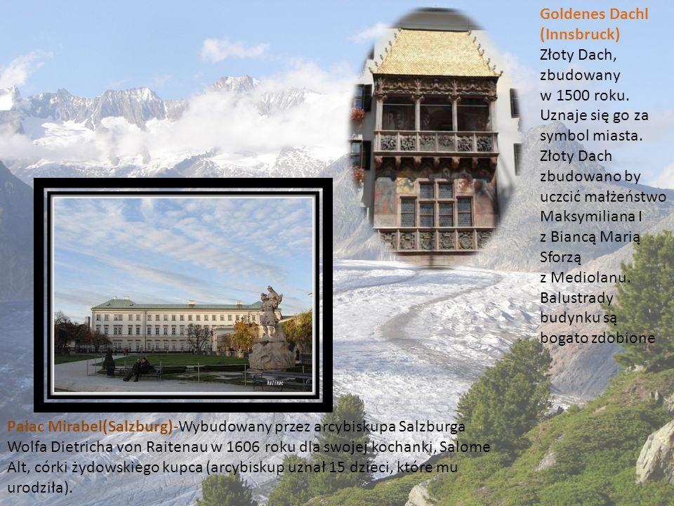 Pałac Mirabel(Salzburg)-Wybudowany przez arcybiskupa Salzburga Wolfa Dietricha von Raitenau w 1606 roku dla swojej kochanki, Salome Alt, córki żydowsk