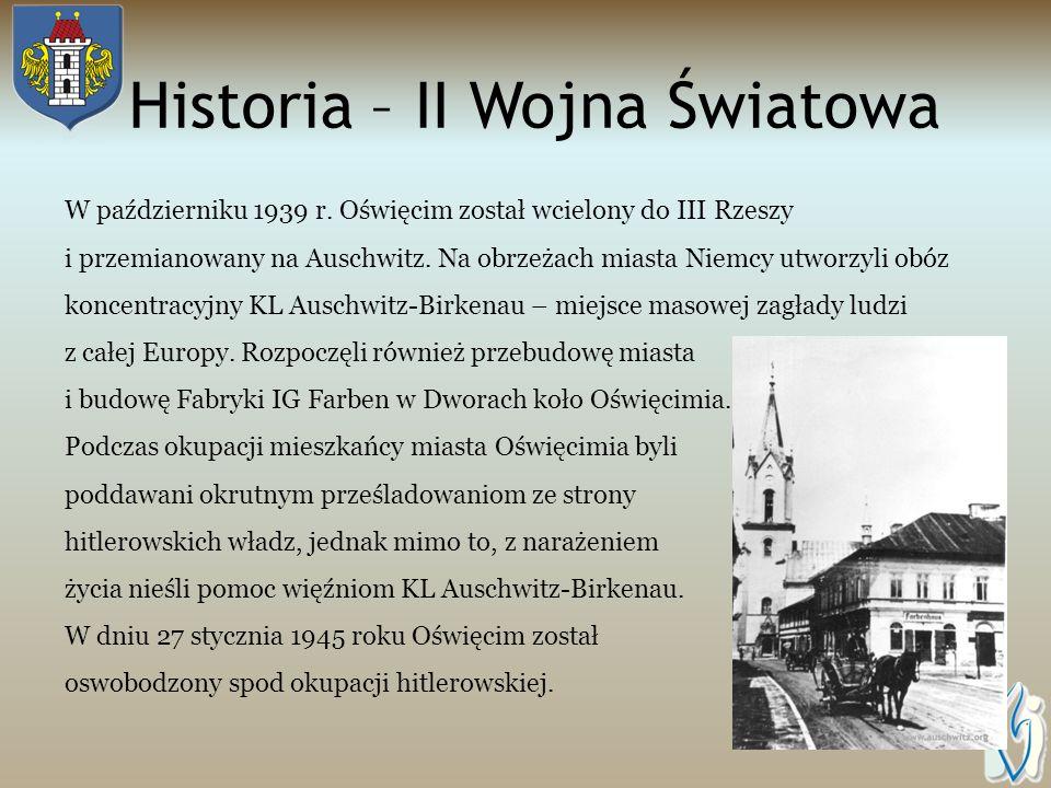 Historia – wiek XIX/XX czas rozkwitu Przełomowym okresem dla Oświęcimia była połowa XIX wieku, kiedy to stał się ważnym węzłem kolejowym na trasie Kra