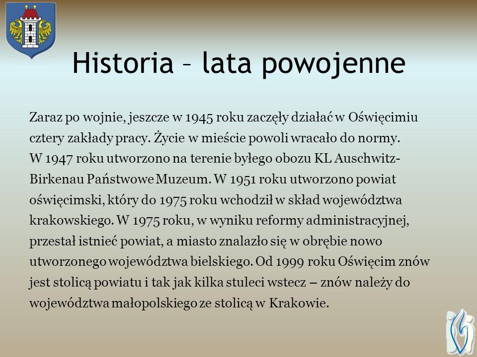 Historia – II Wojna Światowa W październiku 1939 r. Oświęcim został wcielony do III Rzeszy i przemianowany na Auschwitz. Na obrzeżach miasta Niemcy ut