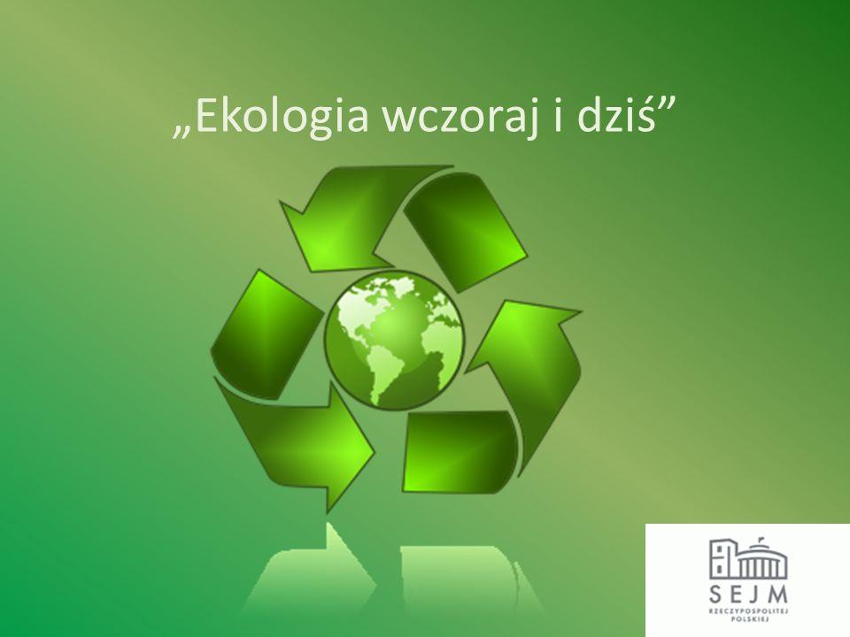 Ekologia wczoraj i dziś