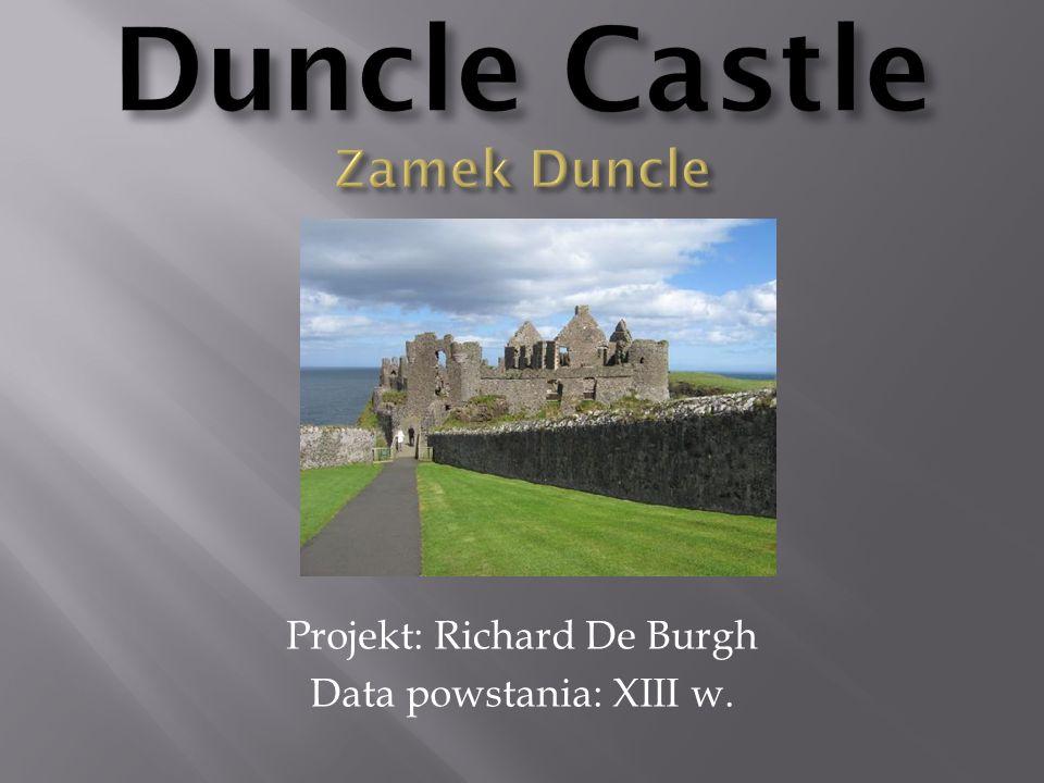 Projekt: Richard De Burgh Data powstania: XIII w.