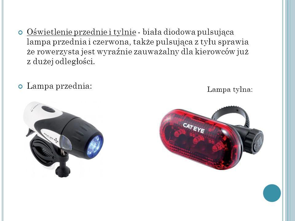 Oświetlenie przednie i tylnie - biała diodowa pulsująca lampa przednia i czerwona, także pulsująca z tyłu sprawia że rowerzysta jest wyraźnie zauważal