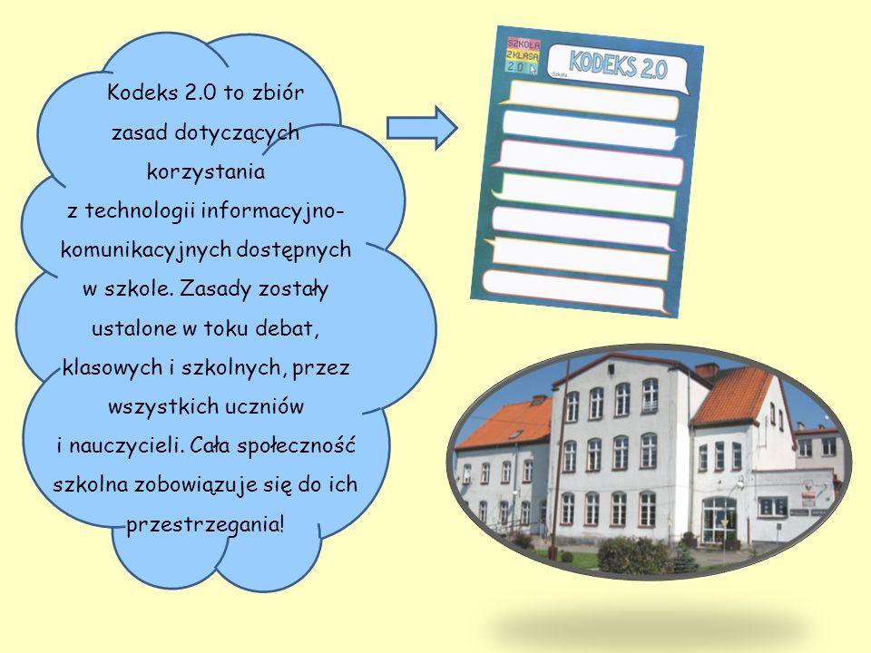 Kodeks 2.0 to zbiór zasad dotyczących korzystania z technologii informacyjno- komunikacyjnych dostępnych w szkole.
