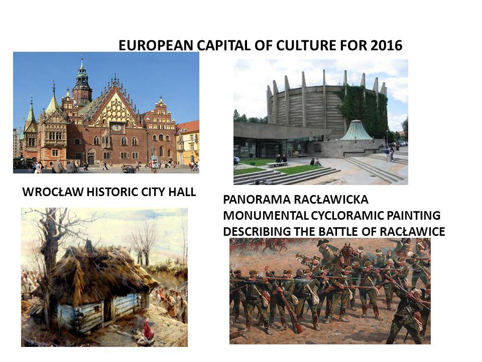 EUROPEAN CAPITAL OF CULTURE FOR 2016 WROCŁAW HISTORIC CITY HALL PANORAMA RACŁAWICKA MONUMENTAL CYCLORAMIC PAINTING DESCRIBING THE BATTLE OF RACŁAWICE