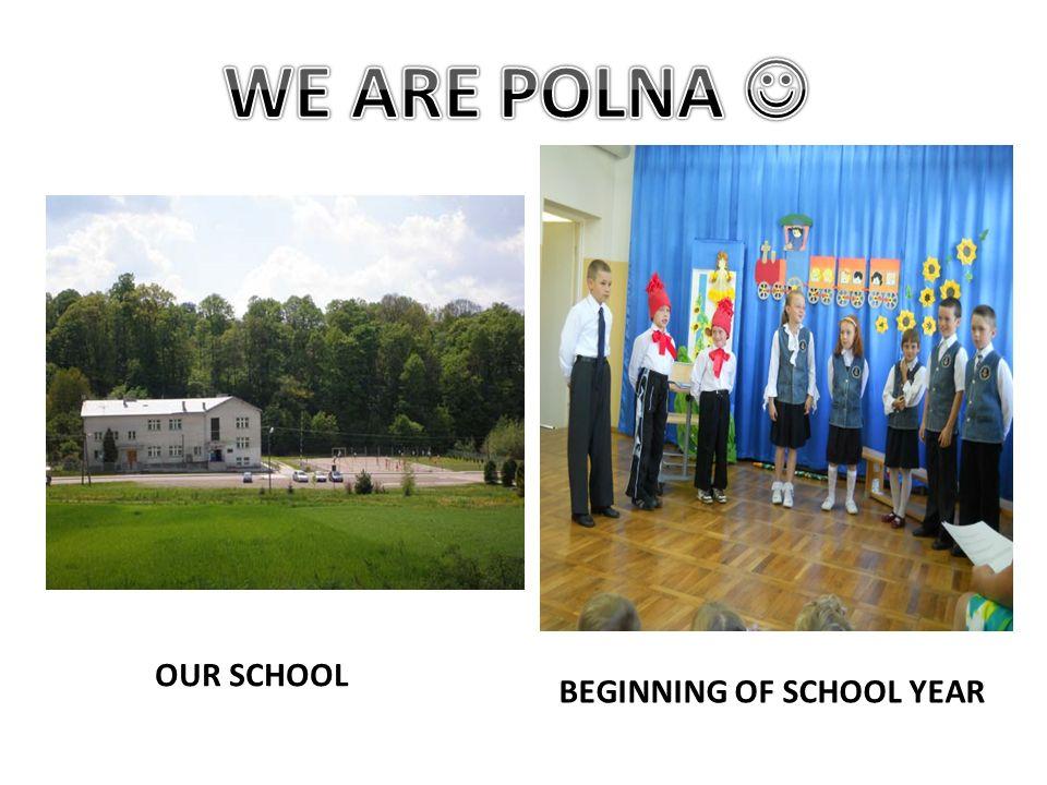 OUR SCHOOL BEGINNING OF SCHOOL YEAR