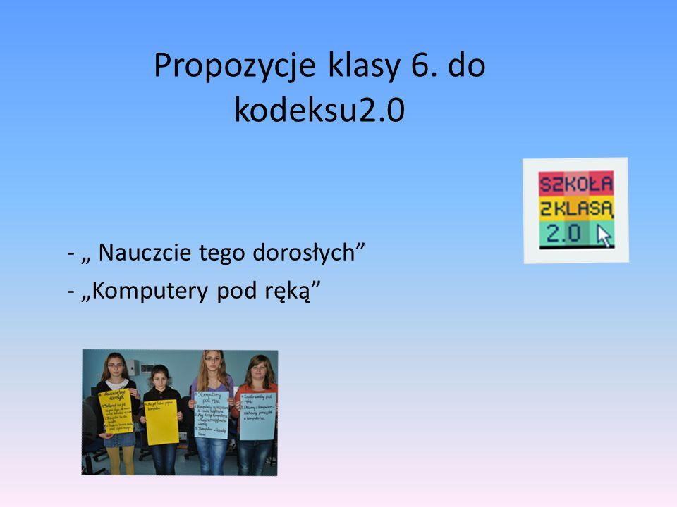 Propozycje klasy 6. do kodeksu2.0 - Nauczcie tego dorosłych - Komputery pod ręką