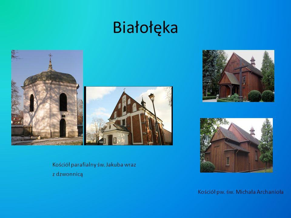 Białołęka Kościół parafialny św. Jakuba wraz z dzwonnicą Kościół pw. św. Michała Archanioła