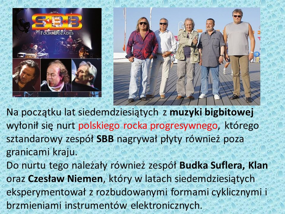 Na początku lat siedemdziesiątych z muzyki bigbitowej wyłonił się nurt polskiego rocka progresywnego, którego sztandarowy zespół SBB nagrywał płyty ró