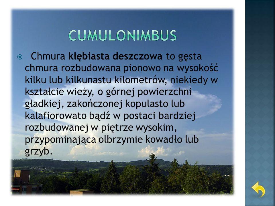 (St – chmura warstwowa) – chmura w postaci jednolitej białej lub szarawej warstwy, której podstawa znajduje się poniżej 2000 metrów nad ziemią.