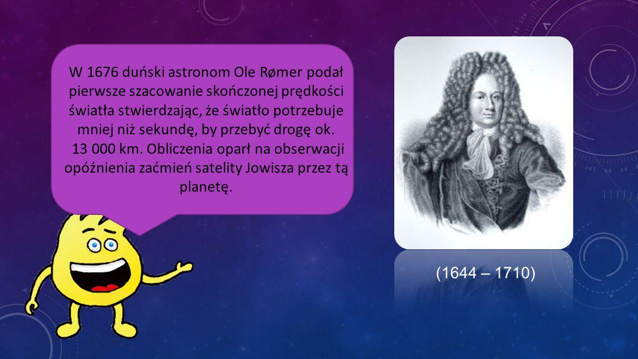 Pierwszego pomiaru prędkości światła planował dokonać Galileusz.