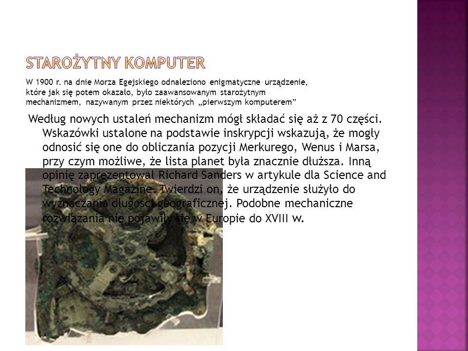 W 1900 r. na dnie Morza Egejskiego odnaleziono enigmatyczne urządzenie, które jak się potem okazało, było zaawansowanym starożytnym mechanizmem, nazyw