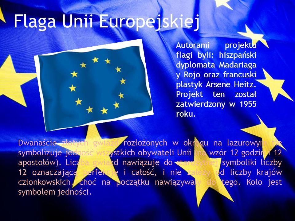 Flaga Unii Europejskiej Autorami projektu flagi byli: hiszpański dyplomata Madariaga y Rojo oraz francuski plastyk Arsene Heitz. Projekt ten został za